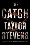 """The Catch"", the upcoming novel by Taylor Stevens"
